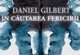 "5 carti <i><b>In cautarea fericii</b></i> de Daniel Gilbert - <a href=""http://www.curteaveche.ro/"" target=""_blank"" rel=""nofollow"">editura Curtea Veche</a><br />"
