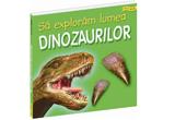 "<b>3 exemplare din cartea ""Sa exploram lumea dinozaurilor""</b> oferite de <a href=""http://www.houseofguides.ro/"" target=""_blank"" rel=""nofollow"">Editura House of Guides</a><br />"
