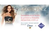 25 x invitatie dubla la premiera filmului Sex and the City 2