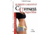"5 x cartea ""Slabeste Garantat prin Fitness Superslim"""