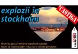 "5 x cartea ""Explozii in Stockholm"" de Liza Marklund"