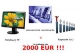 un monitor TFT Asus VH192D sau un abonament de mentenanta IT pe o perioada limitata de 3 luni in valoare de 1000EUR, un monitor TFT Asus VH192D sau un abonament de mentenanta IT pe o perioada de 2 luni in valoare de 600EUR si un raport SEO in valoare de 100 EUR, un raport SEO in valoare de 100 EUR