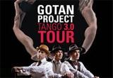 2 invitatii duble la concertul Gotan Project