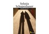 """cartea """"Solutia Schopenhauer"""" de Irvin Yalom"""