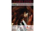 5 x invitatie pentru 2 persoane + un CD cu cele mai frumoase cantece semnate CESARIA EVORA