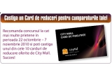 10 x card de reduceri oferit de City Mall