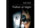 """<b>10 exemplare din romanul """"Vultur si inger"""" scris de Juli Zeh si oferit de Editura Niculescu</b>"""