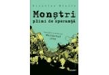 """cartea """"Monstri plini de speranta"""" – Nicholas Mosley"""