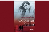 """5 x cartea """"Copiii lui Stalin"""""""