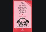 "5 x cartea ""Tot ce stiu barbatii despre femei"", <a href=""http://www.edituraprestige.ro/"" target=""_blank"" rel=""nofollow"">editura Prestige</a>"