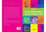 """5X exemplar """"Cel mai trasnit manual de gatit pentru copii"""" + sansa de a figura in editia a doua a cartii"""