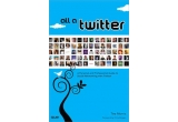 "cartea ""All a Twitter"" de Tim Morris"