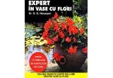 "cartea ""Expert in vase cu flori"" de Dr. D. G. Hessayon (Editura ALL)"