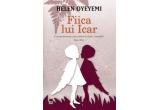 "cartea ""Fiica lui Icar"" de Helen Oyeyemi"