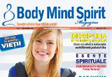 """un abonament pe un an la revista """"Body Mind Spirit"""", in valoare de 70 RON"""