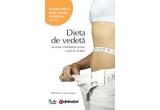 """5 x cartea """"Dieta de Vedeta - Secretele celebritatilor pentru o talie de invidiat"""""""
