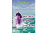 "cartea ""Enciclopedia pietrelor vindecatoare"" de Dr. Dorin Dragos"