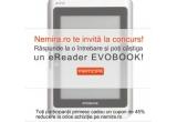 1 x eReader EvoBook, voucher de 45% reducere pe nemira.ro (oferit tuturor participantilor)