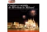 1 x vacanta de Revelion la Milano