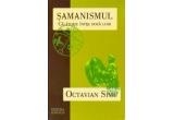 """o carte """"Samanismul"""" de Octavian Simu"""