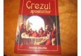 """1 x cartea """"Crezul Apostolilor"""" de Aristode Doroftei"""