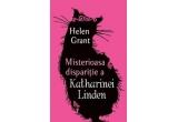 "1 x cartea ""Misterioasa disparitie a Katharinei Linden"" de Helen Grant"