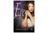 "1 x cartea ""Eve"" de Anna Carey"