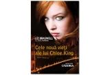 """1 x cartea """"Cele noua vieți ale lui Chloe King"""" de Liz Braswell"""