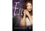 """1 x cartea """"Eve"""" de Anna Carey"""