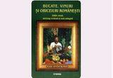 "5 carti  ""Bucate, vinuri si obiceiuri romanesti"" de Radu Anton Roman<br />"