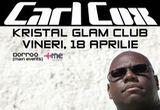 2 invitatii duble la Carl Cox in Kristal Glam Club.<br />