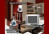 un TV Beko, un aspirator Vortex, o cafetiera