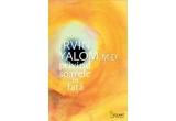 """3 x cartea """"Privind soarele in fata"""" de Irvin Yalom, M.D."""