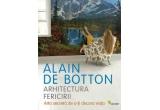 "1 x cartea ""Arhitectura Fericirii"" de Alain de Botton"