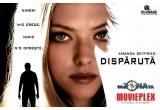 """1 x invitatie de 2 persoane la filmul """"Disparuta"""" la MOVIEPLEX"""