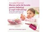 """3 x cartea """"Marea carte de bucate pentru bebelusi si copii mancaciosi"""""""