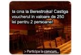 1 x voucherul in valoare de 250 lei pentru 2 persoane pentru o cina la Berestroika