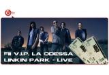 1 x 2 invitatii VIP chiar in fata scenei la concertul Linkin Park de la Odessa din data de 12 Iunie 2012