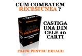 """10 exemplare ale cartii """"Cum sa combateti recesiunea"""" de Nicholas Bate<br type=""""_moz"""" />"""