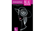 "Cartea ""Povestile Beau Monde""<br type=""_moz"" />"