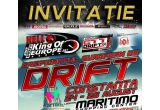 "50 x o ""INVITATIE"" la Campionatul European de Drift King of Europe Constanta"