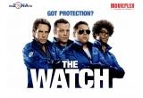 """1 x invitatie dubla la filmul """"The Watch!"""""""