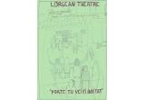o invitatie la Lorgean Theatre<br type=&quot;_moz&quot; />
