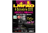 1 x o invitație dubla la concertul LMFAO la Arenele Romane