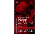 """1 x cartea """"Nopti de patima"""" de J R Ward"""
