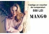 1 x un voucher de cumparaturi la MANGO in valoare de 550 LEI