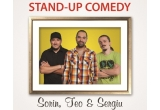1 x o invitatie dubla la show-ul de stand-up comedy cu SORIN, TEO si SERGIU