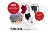 1 x o excursie de o saptamana in Tunisia, 3 x tinuta oferita de casa de moda Fancy