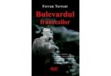 "1 x cartea ""Bulevardul Francezilor"" de Ferran Torrent"