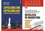 Mecanismele globalizarii, de Joseph E. Stiglitz, 50 experimente in psihologie privind economiile si investitiile. Cum sa iei cele mai bune decizii financiare, de Mickael Mangot, Capitalismul bun, capitalismul rau si economia dezvolarii si a proprietatii, de William J. Baumol, Revolutia in marketing.O abordare radicala pentru a afacere de success, de Paul R. Gamble,Lumea a doua. Imperii si influenta in noua ordine globala, de Parag Khanna